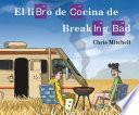 Libro de El Libro De Cocina De Breaking Bad