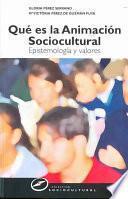 Libro de Qué Es La Animación Sociocultural