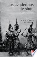 Libro de Las Academias De Siam Y Otros Cuentos