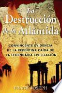 Libro de La Destrucción De La Atlántida