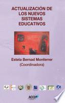 Libro de Actualización De Los Nuevos Sistemas Educativos