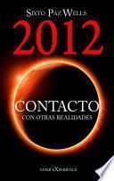 Libro de 2012 Contacto Con Otras Realidades