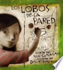 Libro de Los Lobos De La Pared