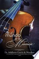 Libro de Por El Mundo De La Música