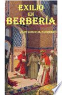 Libro de Exilio En Berbería