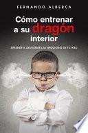 Libro de Cómo Entrenar A Su Dragón Interior