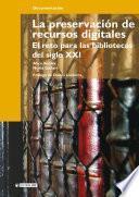 Libro de La Preservación De Recursos Digitales