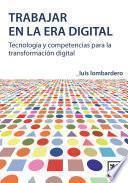Libro de Trabajar En La Era Digital