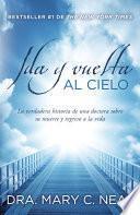 Libro de Ida Y Vuelta Al Cielo