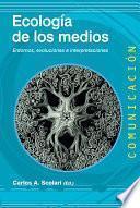 Libro de Ecología De Los Medios