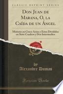 Libro de Don Juan De Marana, O, La Caída De Un Ángel