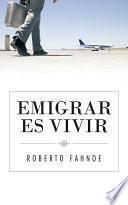 Libro de Emigrar Es Vivir