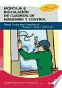 Libro de Montaje E Instalación De Cuadros De Maniobra Y Control