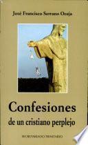 Libro de Confesiones De Un Cristiano Perplejo