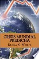 Libro de Crisis Mundial Predicha