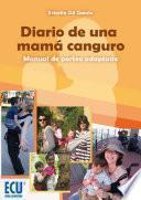 Libro de Diario De Una Mamá Canguro. Manual De Porteo Adaptado