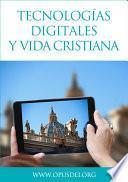 Libro de Tecnologías Digitales Y Vida Cristiana
