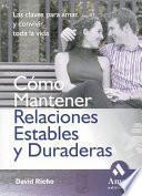 Libro de Como Mantener Relaciones Estables Y Duraderas