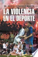 Libro de La Violencia En El Deporte
