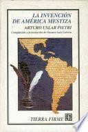 Libro de La Invención De América Mestiza