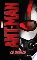 Libro de Ant Man. La Novela