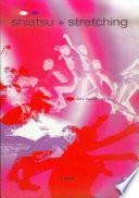 Libro de Shiatsu + Stretching
