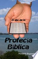 Libro de El Abc De La Profecia Biblica