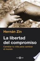 Libro de La Libertad Del Compromiso