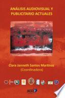 Libro de Analisis Audiovisual Y Publicitario Actuales
