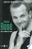 Libro de Miguel Bosé