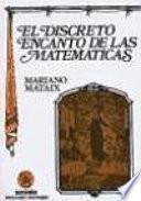 Libro de El Discreto Encanto De Las Matemáticas
