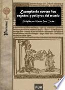 Libro de Exemplario Contra Los Engaños Y Peligros Del Mundo