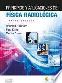 Libro de Principios Y Aplicaciones De Física Radiológica + Evolve