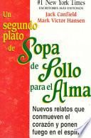 Libro de Un Segundo Plato De Sopa De Pollo Para El Alma/2nd Helping Of Chicken Soup For The Soul