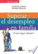 Libro de Superar El Desempleo En Familia