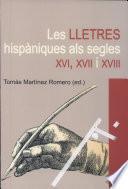 Libro de Les Lletres Hispàniques Als Segles Xvi, Xvii I Xviii