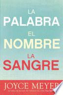 Libro de La Palabra, El Nombre, La Sangre / The Word, The Name, The Blood