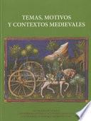 Libro de Temas, Motivos Y Contextos Medievales