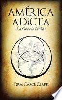 Libro de AmÉrica Adicta