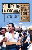 Libro de El Rey De Cocaína