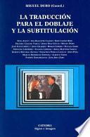Libro de La Traducción Para El Doblaje Y La Subtitulación