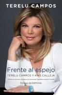 Libro de Terelu Campos. Frente Al Espejo