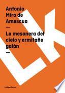 Libro de La Mesonera Del Cielo Y Ermitaño Galán