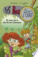Libro de El Caso De La Isla De Los Caimanes (los Buscapistas 5)