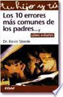 Libro de Los 10 Errores Más Comunes De Los Padres