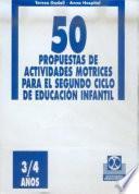 Libro de Cincuenta Propuestas De Actividades Motrices  3/4 Años  Fichero