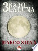 Libro de 3 Bajo La Luna