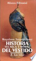 Libro de Historia Técnica Y Moral Del Vestido
