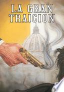 Libro de La Gran Traicion   The Big Betrayal