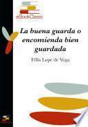Libro de La Buena Guarda O Encomienda Bien Guardada (anotado)